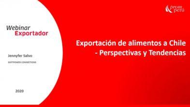 Exportación de alimentos a Chile: perspectivas y tendencias